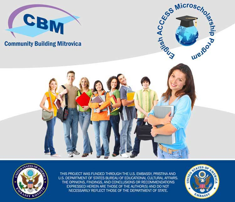 CBM is currently recruiting students for the English ACCESS Microscholarship Program in Mitrovica Region